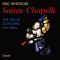 Eric Whitacre - Sainte-Chapelle - Tallis Scholars, Peter Philips