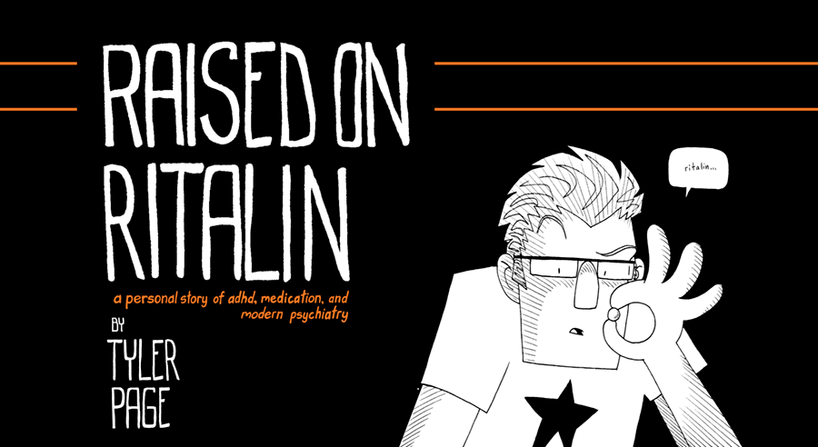 Raised on Ritalin - A Medicated Memoir