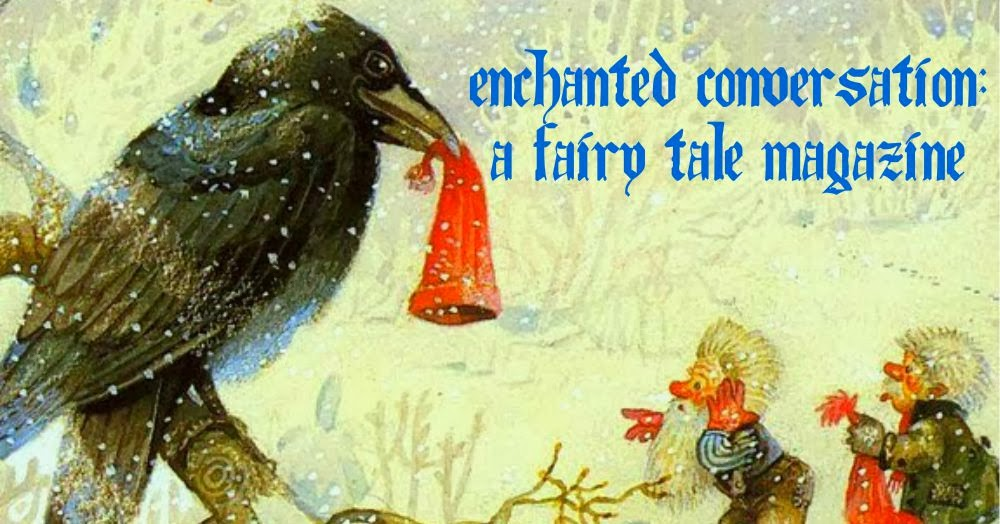 Enchanted Conversation: A Fairy Tale Magazine