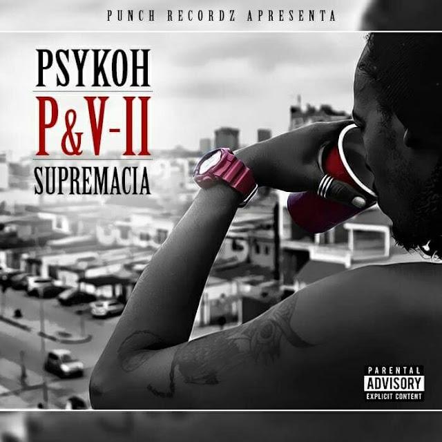 """PSYKOH P&V-2 """"SUPREMACIA"""""""