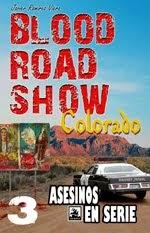 Blood Road Show 3, Colorado