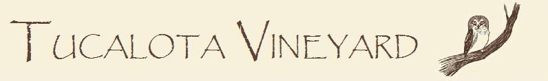 Tucalota Vineyard