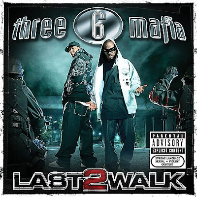 Three_6_Mafia-Last_2_Walk-(Track_Fix)-2008-C4