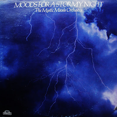 Mystic Moods Orchestra: Moods For A Stormy Night