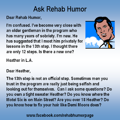 Ask Rehab Humor 13th Step
