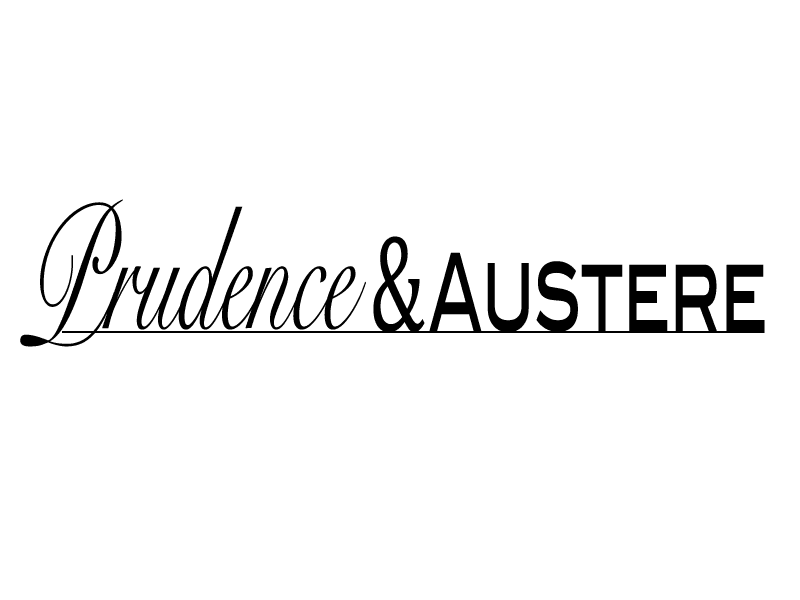 Prudence and Austere