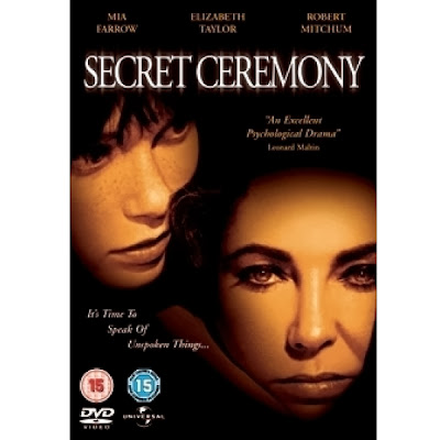 Secret Ceremony (released in 1968) - A tragic film starring Elizabeth Taylor, Mia Farrow, Robert Mitchum, and Peggy Ashcroft