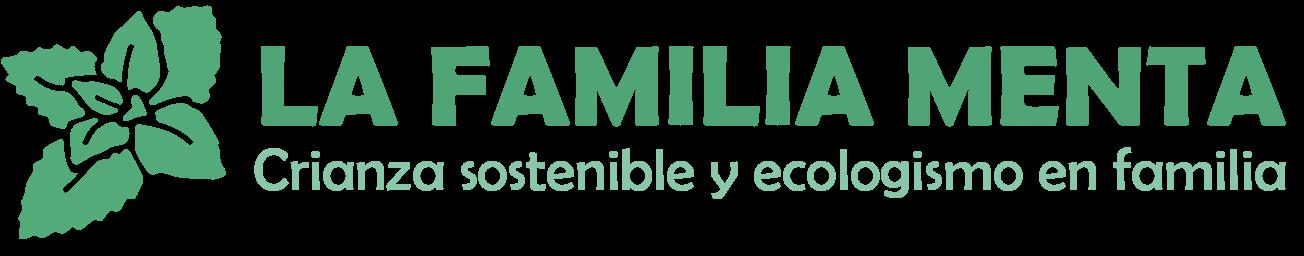 La familia Menta - Crianza sostenible, educación ambiental y ecologismo en familia