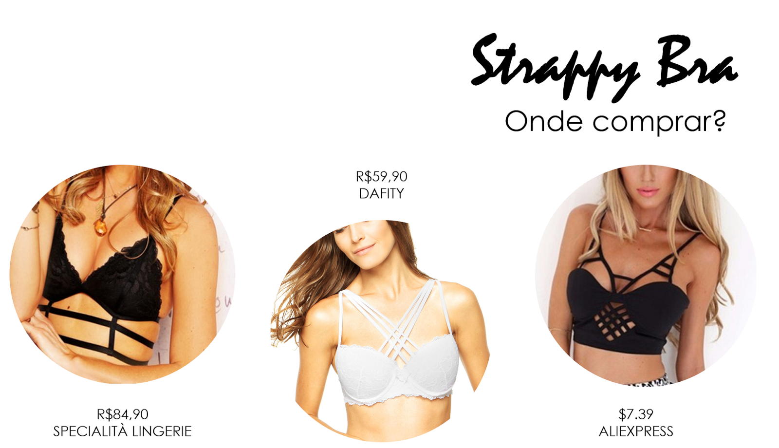 Strappy bra, comprar | Ally Arruda Blog