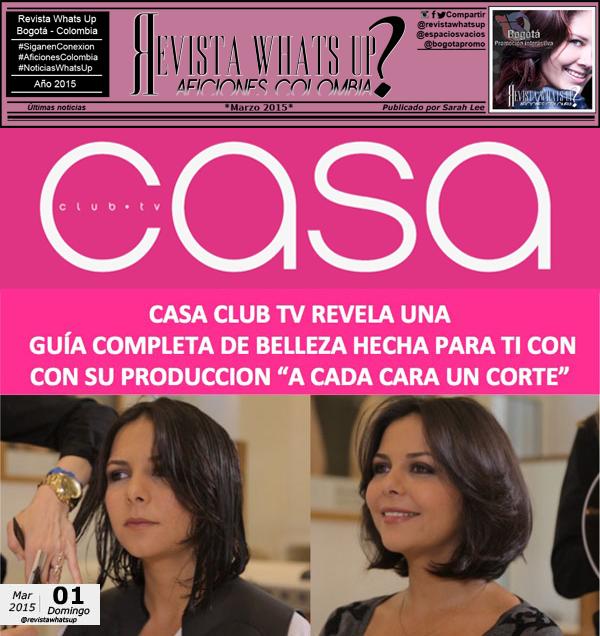 Casa-Club-TV-revela-guía-completa-belleza-producción-A-cada-cara-un-corte
