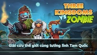 Tam Quốc vs Zombie