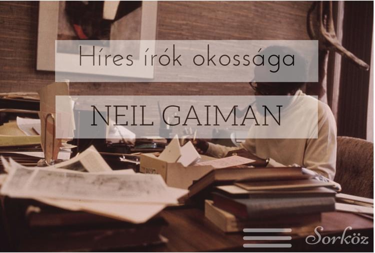 híres írók okossága - neil gaiman