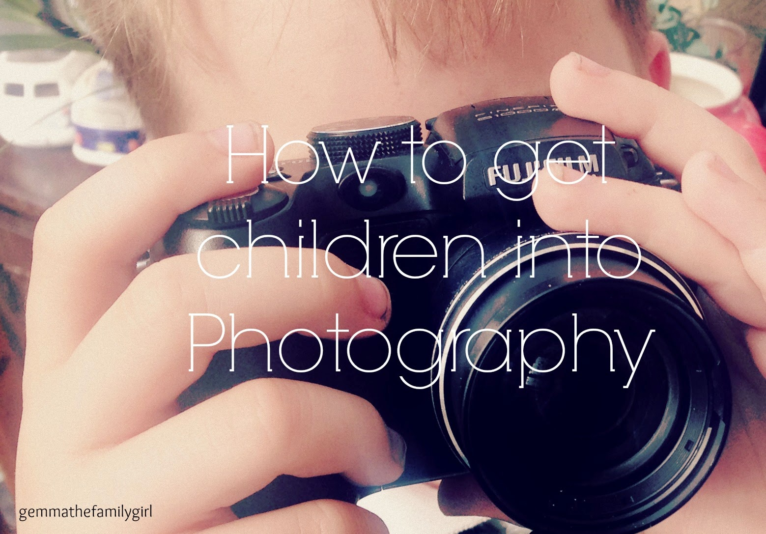 mini photographer, children's photography, fun, camera, teach, learn, photos, blogger, blogging tips, parent, family, how to,