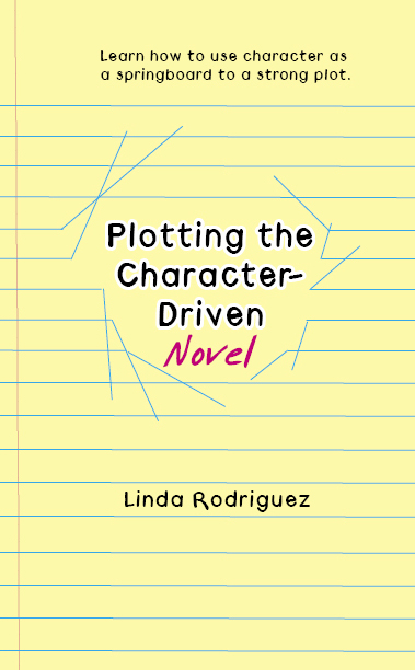 My new book, PLOTTING THE CHARACTER-DRIVEN NOVEL. Click on the cover image to buy.