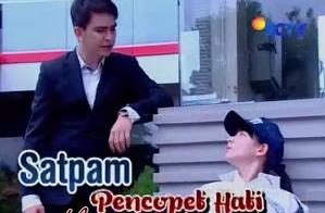 FTV  Satpam Pencopet Hati SCTV