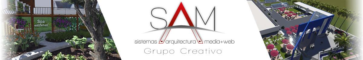 SAM Grupo Creativo |  Sistemas, Arquitectura, Media y Web