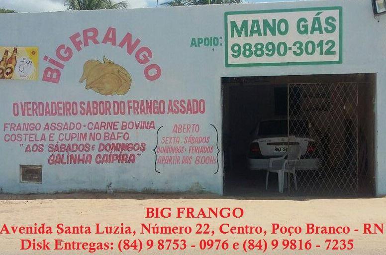 Big Frango - Poço Branco - RN