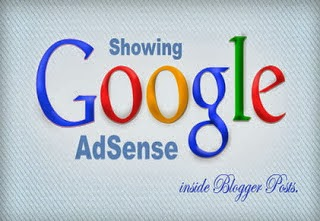 How to Add Google Adsense Ad Inside Blogger Posts