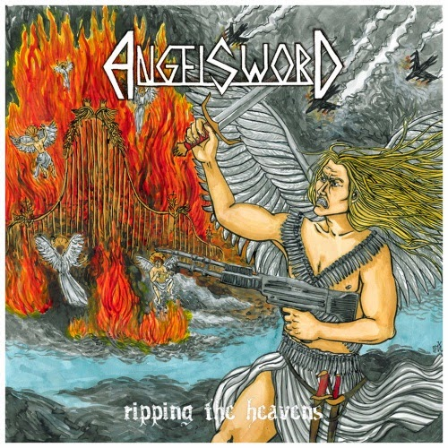 Angel Sword - Ripping the Heavens (2013)