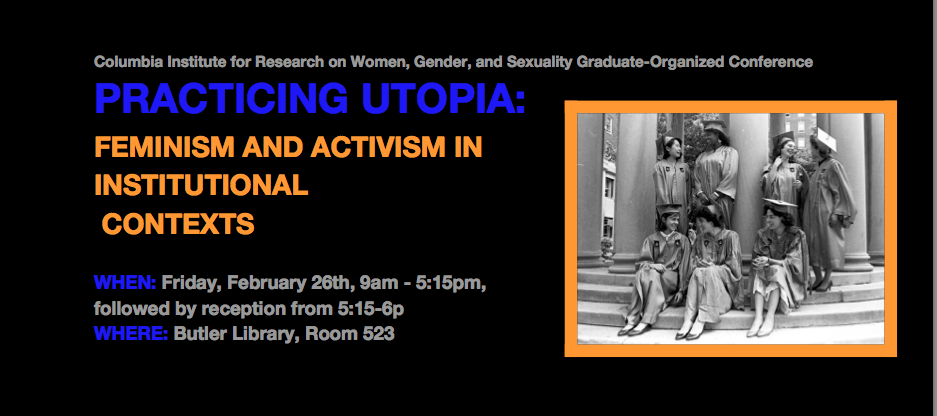 Practicing Utopia: Feminism and Activism in Institutional Contexts
