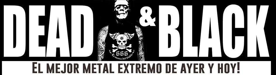 Dead and Black descargas de Death/Black/Doom/Thrash/Etc