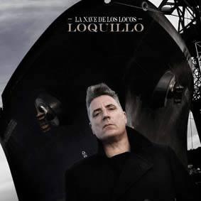 Loquillo - La Nave de los Locos - noticias musicales