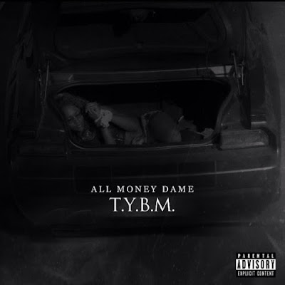 """All Money Dame - """"Take Yo B*tch Music"""" Mixtape / www.hiphopondeck.com"""