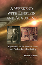Einstein, Augustine, Time and Cosmology by Roland Trujillo