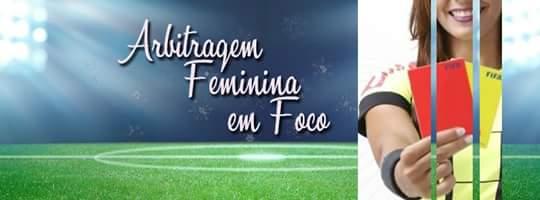 Arbitragem Feminina em Foco
