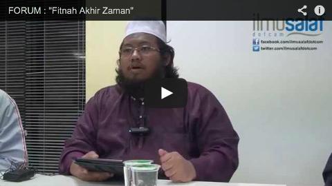 "FORUM : ""Fitnah Akhir Zaman"""