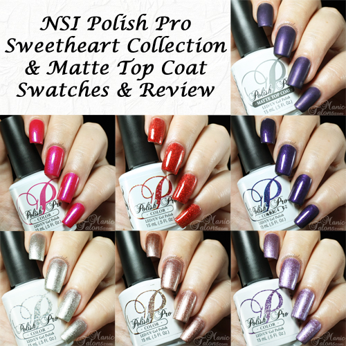NSI Polish Pro Sweetheart Collection and Matte Top Coat Review