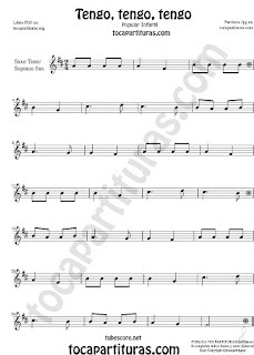 Soprano Sax y Saxo Tenor Partitura de Tengo, tengo, tengo Canción popular infantil Sheet Music for Soprano Sax and Tenor Saxophone Music Scores