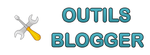 Outils Blogger: Outils, Astuces, Widgets, Modèles, Monétisation, Seo-Référencement
