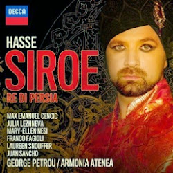 AVAILABLE SOON: Johann Adolf Hasse's SIROE, RÈ DI PERSIA resurrected by DECCA