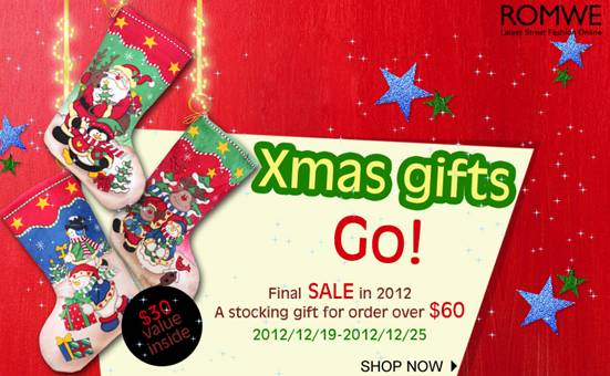 Rome Year-end Xmas Promotion  Everyone can get a Santa Claus' Stocking with Mysterious Gift if your order over $60.     This goes from from Dec 19th to 25th..