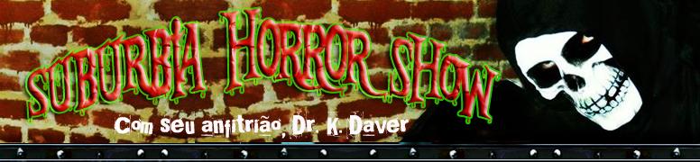 Suburbia Horror Show