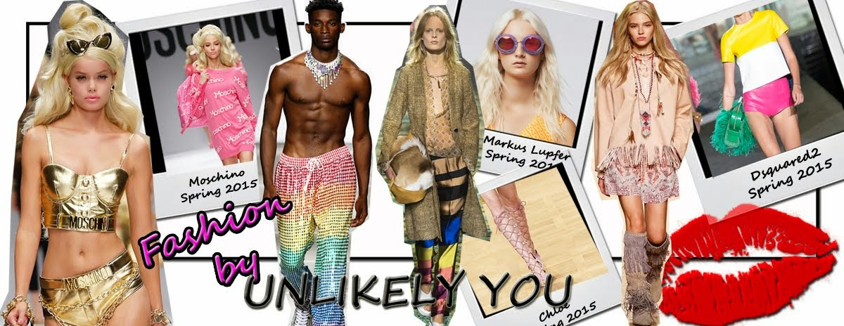 Unlikely You ~ Best in Curated Runway Reviews, Fashion Trends