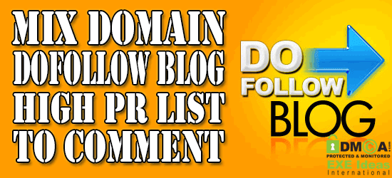 Mix Domain Dofollow Blog High PR List To Comment