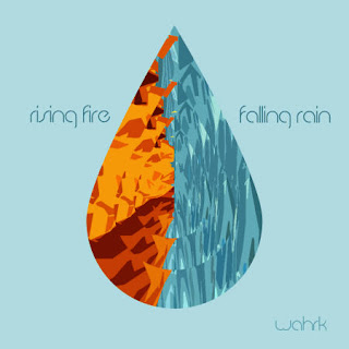 wahrk – Rising Fire, Falling Rain (FREE DOWNLOAD)