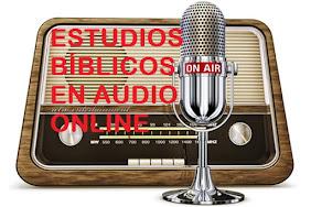 ESCUCHA ESTUDIOS BÍBLICOS ONLINE