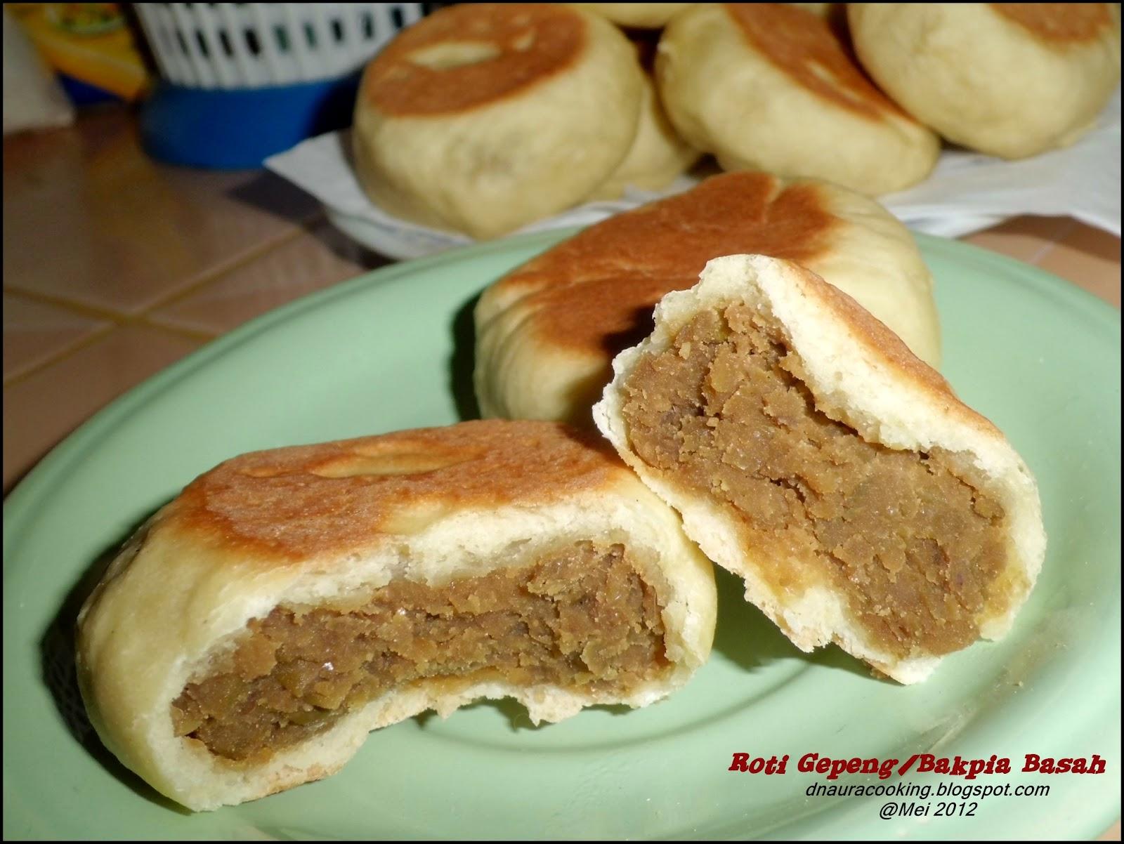 D'naura Natural Cooking: Roti Gepeng/Bakpia Basah