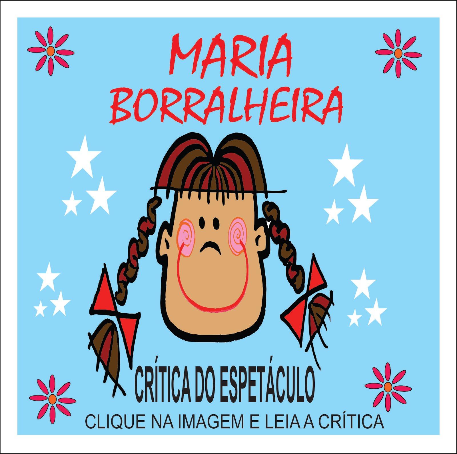 MARIA BORRALHEIRA - CRÍTICA