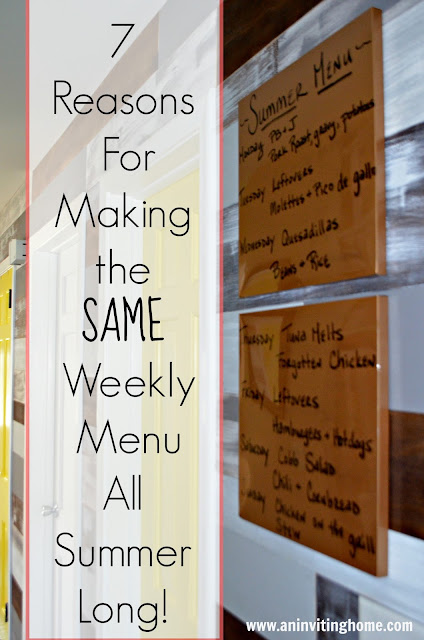 7 reasons for making the same menu every week this summer