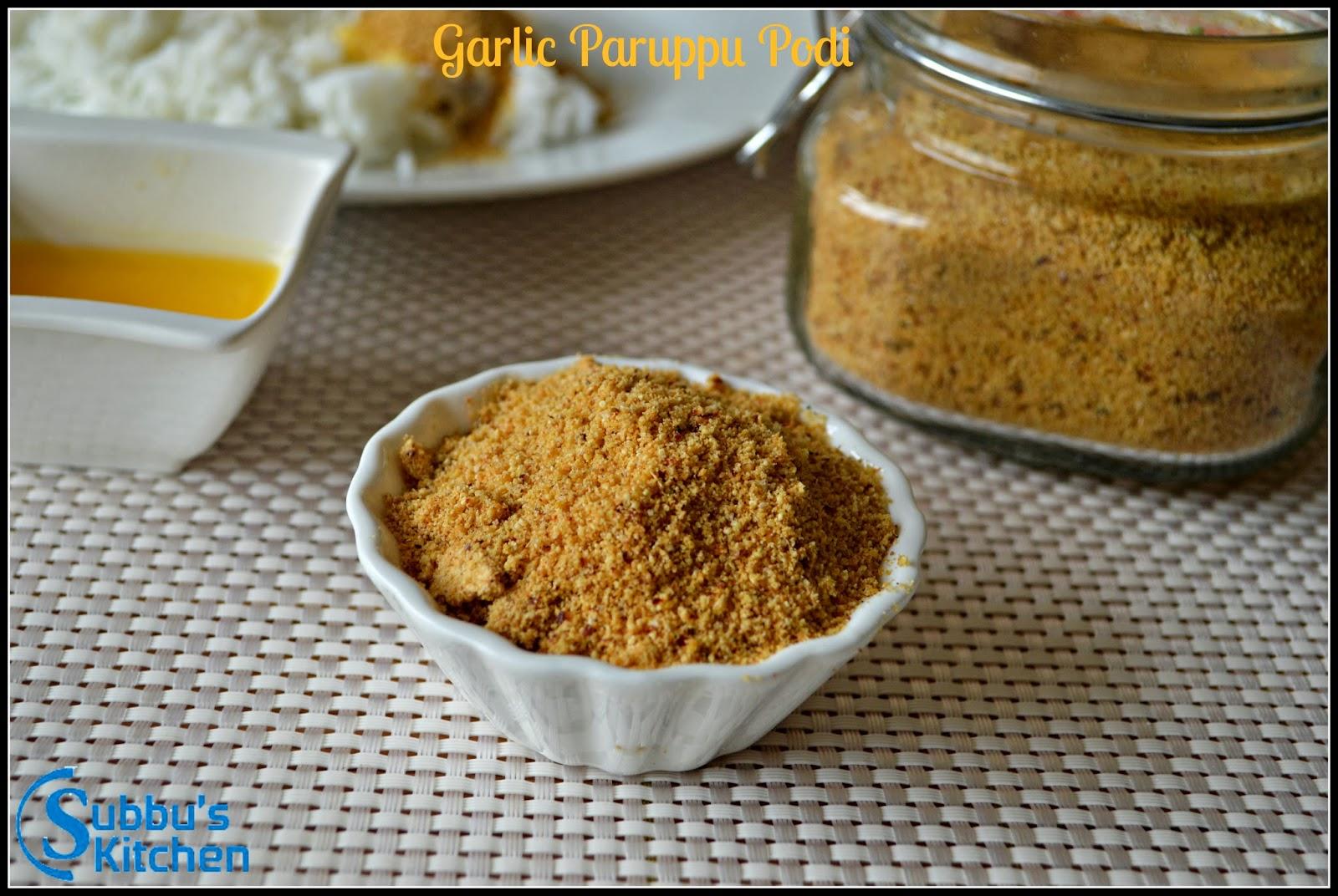 Garlic Paruppu Podi | Kandi Podi