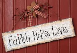 Fé , Esperança e Amor !