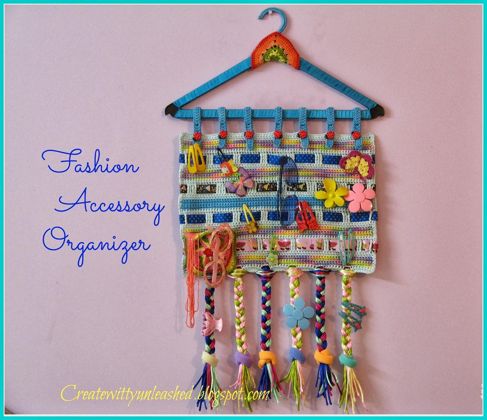 Creat E witty Unleashed Fashion accessory organizer