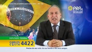 Carlos Costa Deputado Federal 4422 (Propaganda Eleitoral Gratuita)