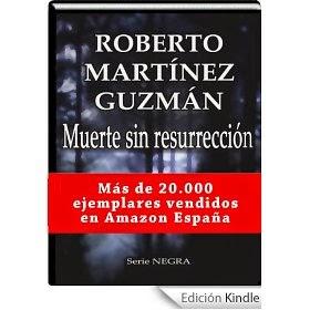 http://www.amazon.es/Muerte-resurrecci%C3%B3n-Roberto-Mart%C3%ADnez-Guzm%C3%A1n-ebook/dp/B008CQI7ZE/ref=zg_bs_827231031_f_9
