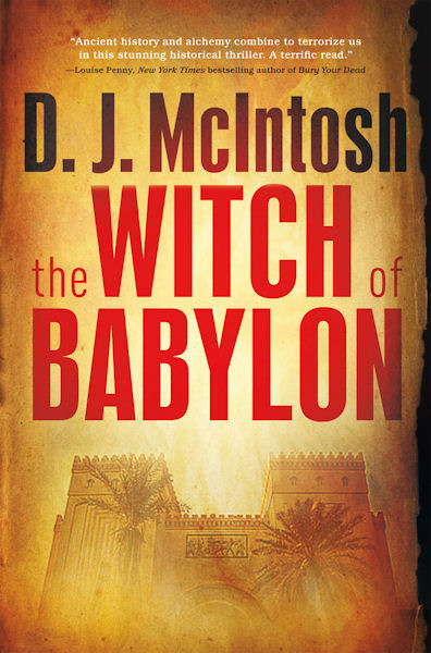 The qwillery guest blog by dj mcintosh libraries for a new age out of the searing heat and sandstorms of the infamous summer of 2003 in baghdad comes the witch of babylon a gripping story rooted in ancient assyrian fandeluxe Image collections