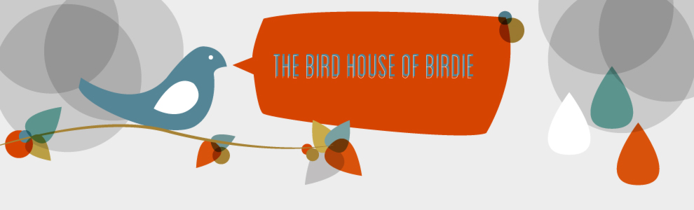 The Bird House of Birdie.